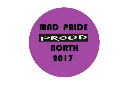Mad Pride North 29/30th September 2017