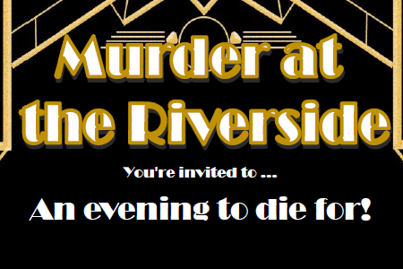 Whitworth Town Council hosts  Murder at the Riverside!
