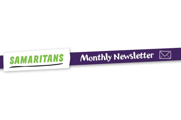 Samaritans Monthly Email Newsletter 28-2-18