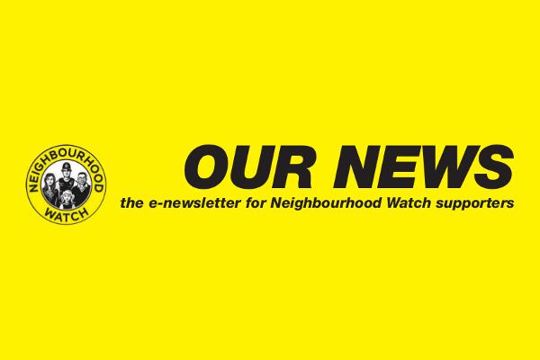 Neighbourhood Watch – latest national e-newsletter