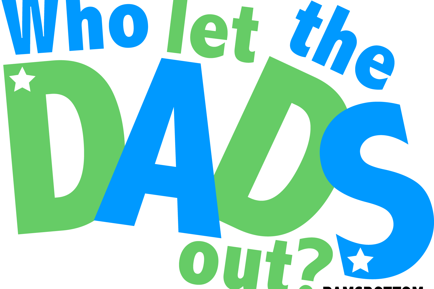 Who Let The Dads Out