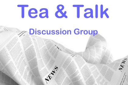 Tea & Talk Discussion Group